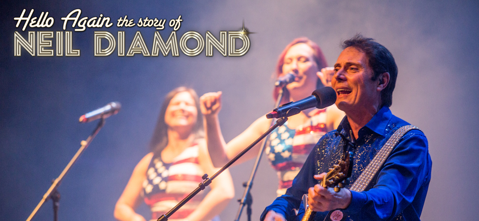 Hello Again – The Story of Neil Diamond