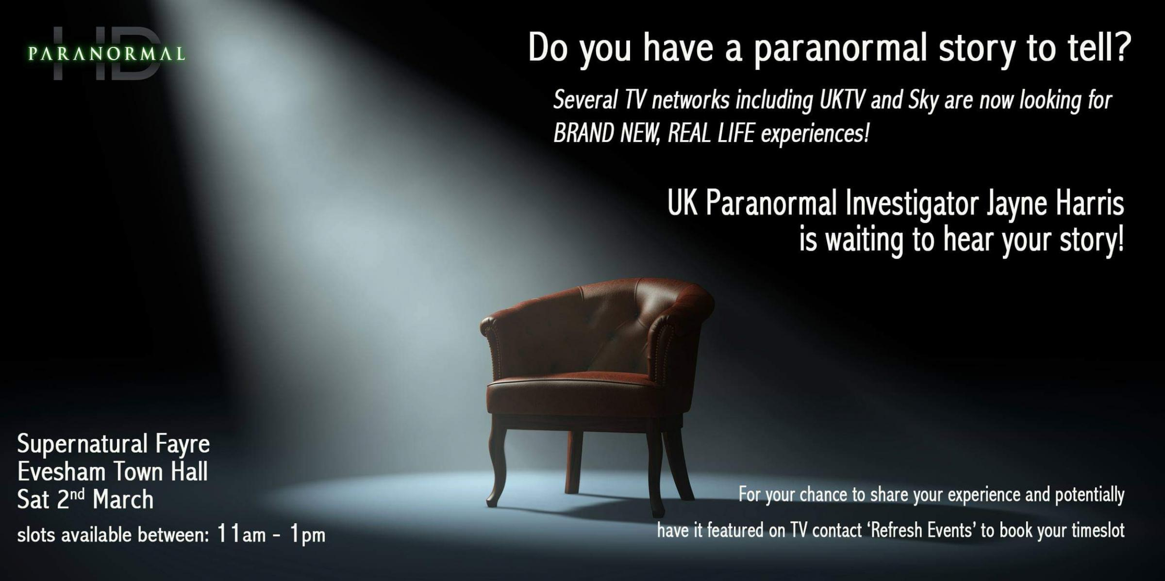 Share your Story! - New Paranormal TV shows want to hear them!